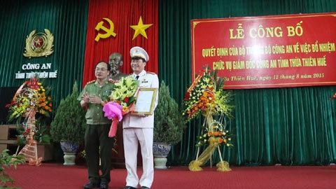 Bổ nhiệm Giám đốc Công an Thừa Thiên Huế