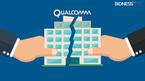 Qualcomm ngập trong khủng hoảng, cổ đông đòi tách công ty