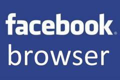Facebook đang xây dựng trình duyệt di động riêng?