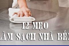 12 mẹo làm sạch nhà bếp cực hữu ích và thú vị
