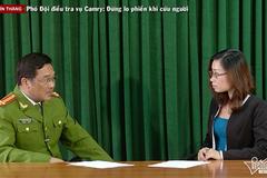 Phó Đội điều tra vụ Camry: Hành vi vô cảm là đáng lên án