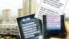 """Số ĐT liên hệ trong tin nhắn rác sẽ bị """"sờ gáy"""""""