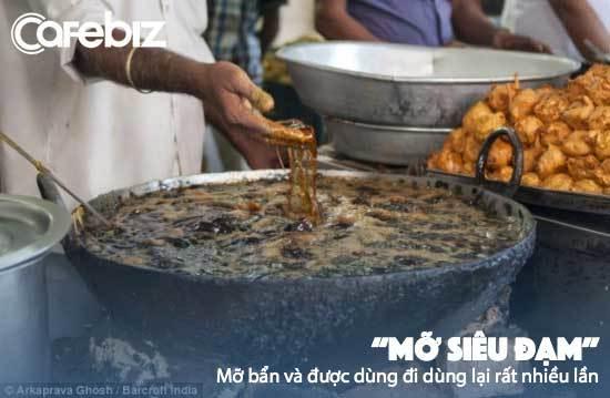 Thực đơn biết 'ăn là chết' nhưng vẫn phải cho vào bụng hàng ngày của người Việt