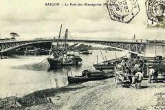 Sáu cây cầu gắn với lịch sử Sài Gòn