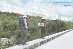 Đội nón lá, hai 9x miền Tây đi bộ 450km đến cực Nam