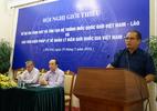 Biên giới Việt - Lào có 1002 dấu mốc