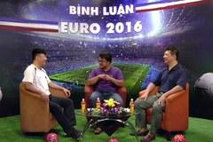 Bình luận EURO 2016 cùng BLV Quang Huy - số 8