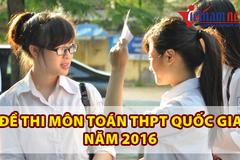 Đề thi môn Toán THPT quốc gia năm 2016
