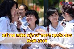 Đề thi môn Vật lý THPT quốc gia năm 2016
