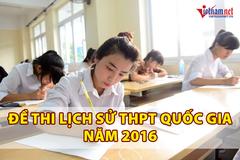 Đề thi môn Lịch sử kỳ thi THPT quốc gia năm 2016