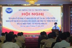 Bộ TT&TT tập huấn tuyên truyền Nghị quyết Đại hội Đảng tại Gia Lai
