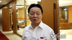Bộ trưởng Trần Hồng Hà ủng hộ QH giám sát Formosa