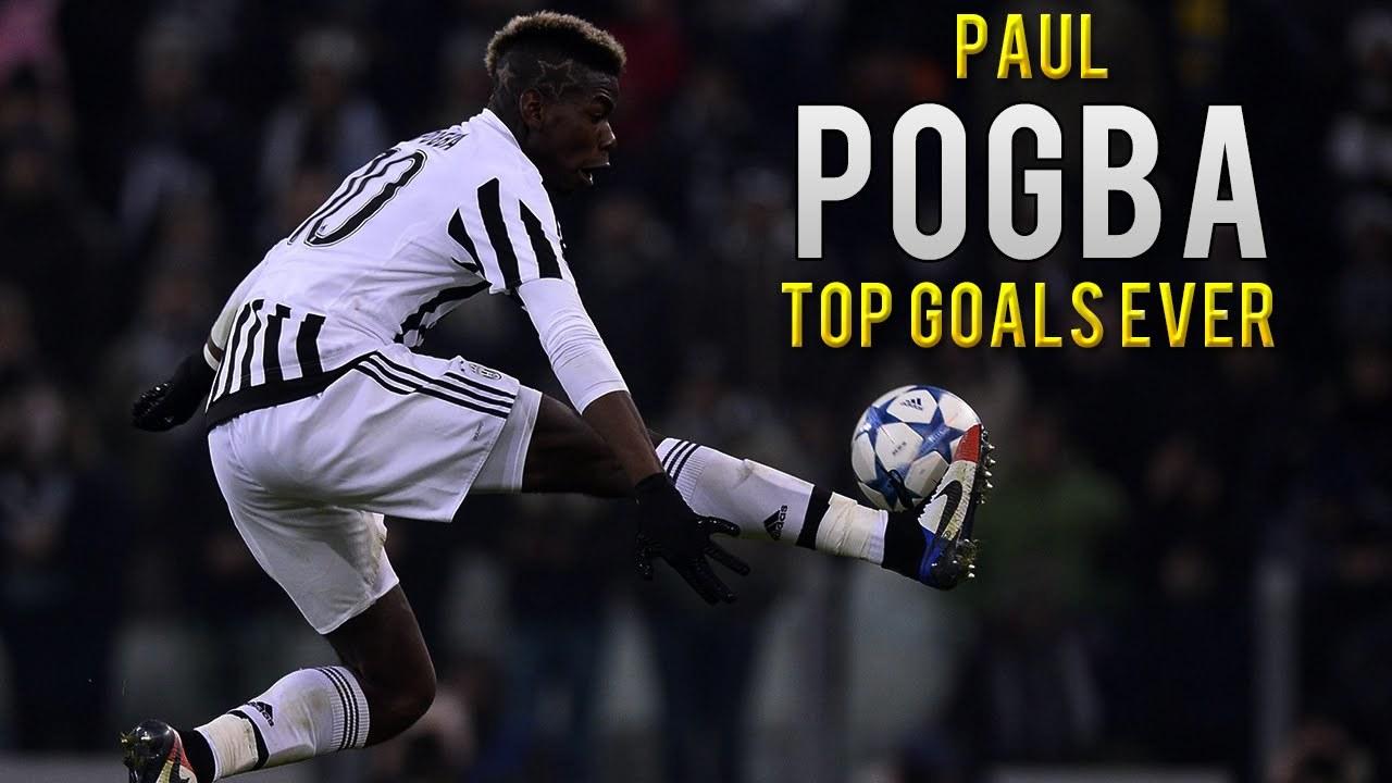 Chiêm ngưỡng 10 bàn thắng đáng xem nhất của Paul Pogba