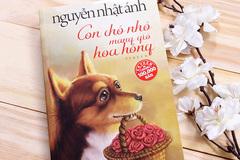 'Con chó nhỏ mang giỏ hoa hồng' của Nguyễn Nhật Ánh