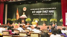 HĐND TPHCM sẽ xem xét quyết định nhiều vấn đề quan trọng