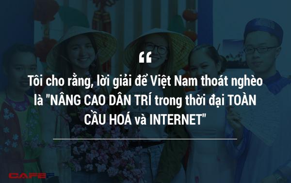 Chỉ rõ 'Vì sao người Việt mãi nghèo', sếp FPT tin rằng 'Nhất định đất nước ta sẽ giàu'