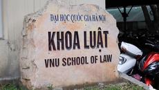 Nâng cấp khoa Luật thành trường đại học trực thuộc ĐHQG Hà Nội