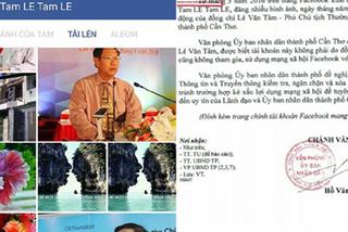 Đề nghị xóa Facebook giả mạo Phó chủ tịch Cần Thơ