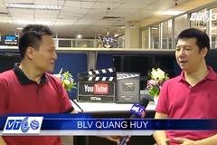 BLV Quang Huy: Hàng thủ tuyển Việt Nam quá mỏng manh