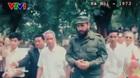 Video: Lần đầu tiên Fidel Castro đặt chân đến Việt Nam