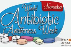 Ngăn chặn đề kháng kháng sinh: Ngày mai e là quá trễ