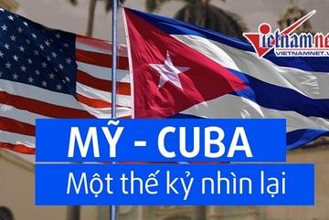 Fidel Castro và bước ngoặt quan hệ Mỹ - Cuba