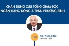 Từ thuyền trưởng đến vòng lao lý của ông Trần Phương Bình