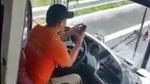 Tài xế vừa lướt facebook, vừa phi xe với tốc độ chóng mặt
