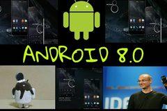 Lộ 3 tính năng cực hấp dẫn sắp ra mắt ở Android 8.0