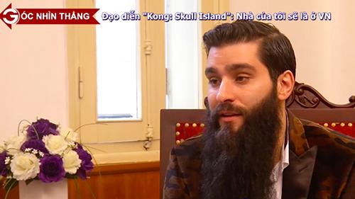 """Đạo diễn """"Kong: Skull Island"""": Nhà của tôi sẽ là Việt Nam"""