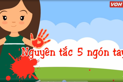 Quy tắc 5 ngón tay dạy trẻ tự bảo vệ mình