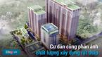 Điểm danh 10 chung cư Hà Nội 'dính' lùm xùm giữa chủ đầu tư và cư dân