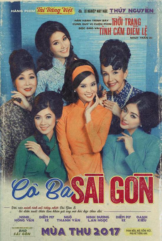 Cô Ba Sài Gòn, Ngô Thanh Vân, Cô ba Sài Gòn, Ninh Dương Lan Ngọc, Diễm My 9X, Sài Gòn xưa.