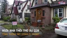 Khám phá ngôi nhà tuổi thơ của ông Trump