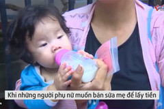 Phụ nữ thi nhau đẻ để có sữa mẹ bán sang Mỹ