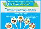 6 thói quen ăn uống giúp người Nhật 'trẻ dai, sống lâu'