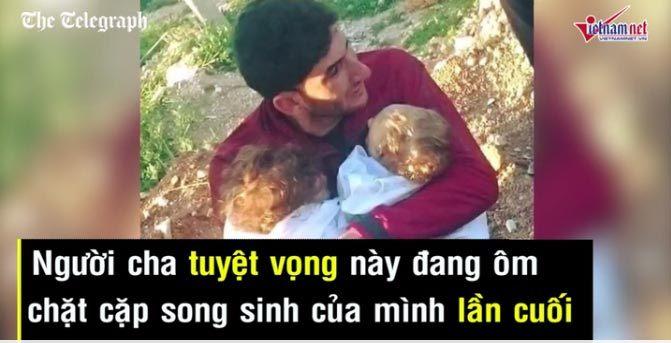 Rơi lệ cảnh tiễn biệt cặp song sinh chết vì bom hóa học ở Syria
