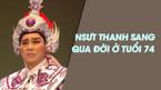 Nghệ sĩ cải lương Thanh Sang qua đời