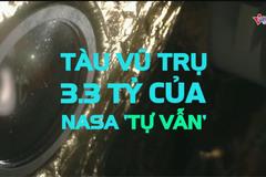 Tàu vũ trụ 3,3 tỷ USD bắt đầu hành trình 'tự vẫn'