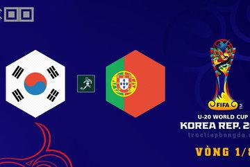 Link xem trực tiếp U20 Hàn Quốc vs U20 Bồ Đào Nha