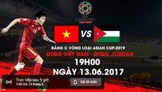 Link xem trực tiếp Việt Nam vs Jordan 19h00 ngày 13/6