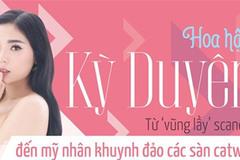 Hoa hậu Kỳ Duyên: Từ vũng lầy scandal đến mỹ nhân khuynh đảo các sàn catwalk