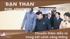 Thế giới 7 ngày: Sứ mệnh đặc biệt của 'bạn thân' Jong Un