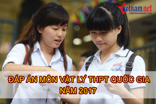 Lời giải tham khảo môn Vật lý mã đề 212 kỳ thi THPT quốc gia năm 2017