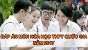 Đáp án chính thức môn Hóa học thi THPT quốc gia 2017
