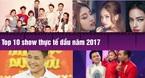 """Giọng Hát Việt, The Face """"khuấy đảo"""" cộng đồng mạng VN năm 2017"""