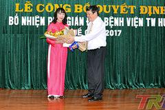Bệnh viện TƯ Huế có nữ Phó giám đốc đầu tiên