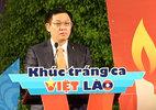 Huyền thoại trong lòng người dân hai nước Việt-Lào