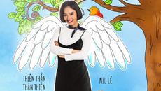Miu Lê làm thiên thần thân thiện trong 'Nắng 2'