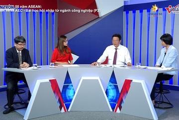 50 năm ASEAN: Bài học hội nhập từ ngành công nghiệp trong AEC